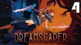 DREAMSCAPER Let's Play: Episode 4