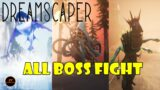 Dreamscaper All Boss Fight