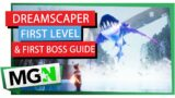 Dreamscaper First Level and Boss Guide – MGN TV
