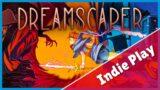 Dreamscaper 1.0 – Entre rêve et réalité, affronte tes pires cauchemars !│ GAMEPLAY FR
