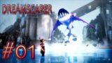 【Dreamscaper】悪夢の世界で、生き残る#1【アクション】