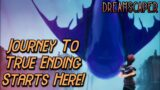 Relationship MAXED, True Ending Is Open! Can We Get it First Try?! | Let's Play Dreamscaper